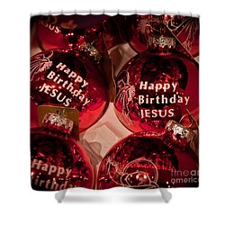 Happy Birthday Jesus Shower Curtain
