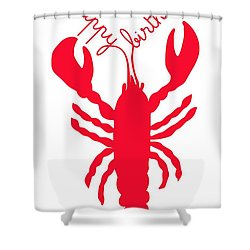 Happy Birthday Lobster With Feelers  Shower Curtain by Julie Knapp