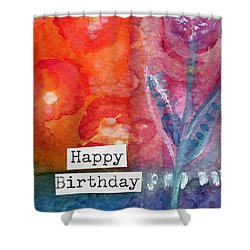 Happy Birthday- Watercolor Floral Card Shower Curtain by Linda Woods
