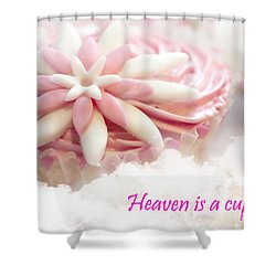 Heaven Is A Cupcake Shower Curtain by Terri Waters