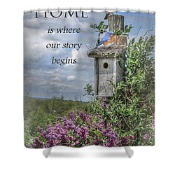 Home Is Where Shower Curtain by Lori Deiter