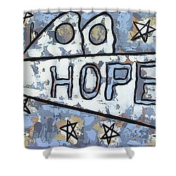 Hope Shower Curtain by Anthony Falbo