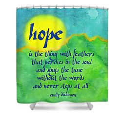 Hope By Emily Dickinson Shower Curtain
