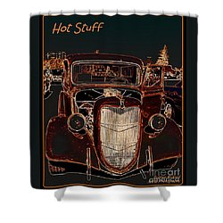 Shower Curtain featuring the photograph Hot Stuff Pick Up by Bobbee Rickard