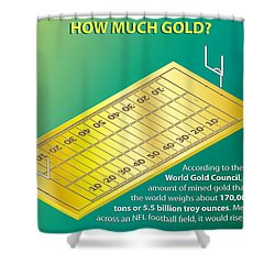 How Much Gold Shower Curtain by Greg Joens