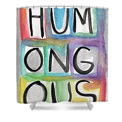 Humongous Word Painting Shower Curtain by Linda Woods