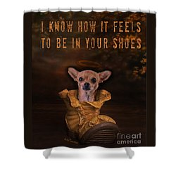 Shower Curtain featuring the digital art I Know How It Feels To Be In Your Shoes by Kathy Tarochione