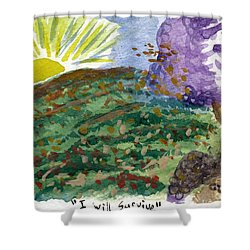 I Will Survive I Shower Curtain