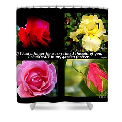If I Had A Flower Collage Shower Curtain by Kathy  White