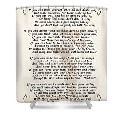 If Poem By Rudyard Kipling Shower Curtain