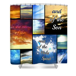 In The Name Of The Father Son Holy Spirit Shower Curtain