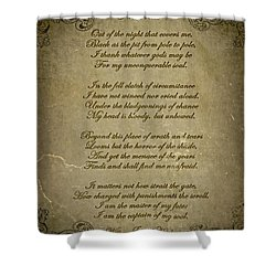 Invictus By William Ernest Henley Shower Curtain by Olga Hamilton