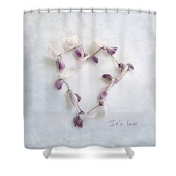 It's Love ... Shower Curtain by Louise Kumpf