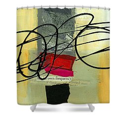 Its Own Frequency Shower Curtain by Jane Davies