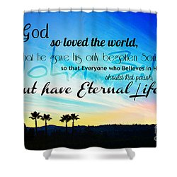 John 3 16 With Palm Trees  Shower Curtain