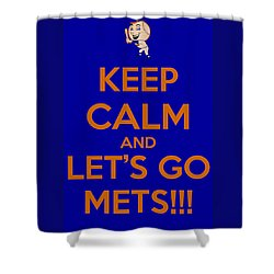 Keep Calm And Lets Go Mets Shower Curtain by James Kirkikis
