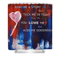 Kiss Me Goodnight Shower Curtain by Andrea Anderegg