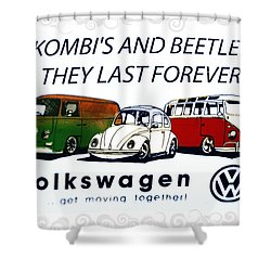 Kombis And Beetles Last Forever Shower Curtain by Bill Cannon