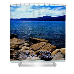 Shower Curtain featuring the photograph Lake Tahoe Magic by Bobbee Rickard