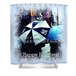 Let It Snow - Happy Holidays - Ny Yankees Holiday Cards Shower Curtain