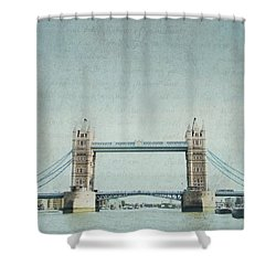 Letters From Tower Bridge - London Shower Curtain by Lisa Parrish