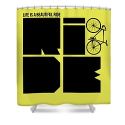 Life Is A Ride Poster Shower Curtain by Naxart Studio