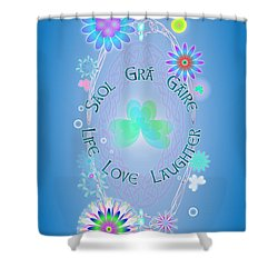Life Love Laughter Shower Curtain