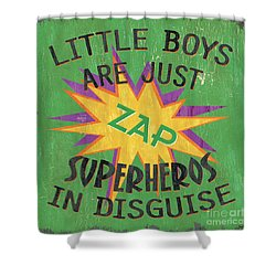 Little Boys Are Just... Shower Curtain