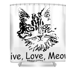 Live Love Meow Shower Curtain