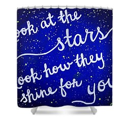 Look At The Stars Quote Painting Shower Curtain by Michelle Eshleman