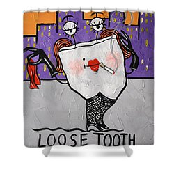 Loose Tooth Shower Curtain