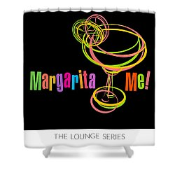Lounge Series - Margarita Me Shower Curtain by Mary Machare