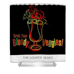 Lounge Series - Drink Your Bloody Veggies Shower Curtain by Mary Machare