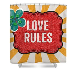 Love Rules Shower Curtain by Linda Woods