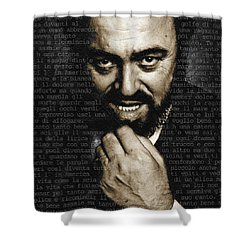 Luciano Pavarotti Shower Curtain by Tony Rubino