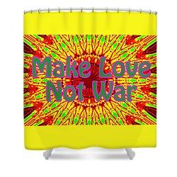 Make Love Not War 1 Shower Curtain