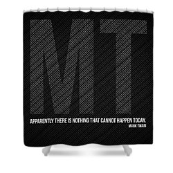 Mark Twain Quote Poster Shower Curtain