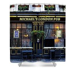 Michael's London Pub Shower Curtain by David Pyatt