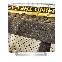 Mind The Gap Shower Curtain