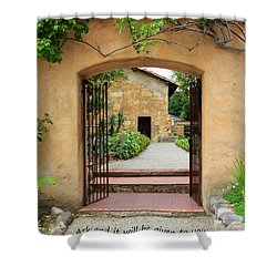 Mission Door With Scripture Shower Curtain by Carol Groenen
