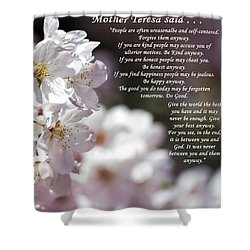 Mother Teresa Said Shower Curtain