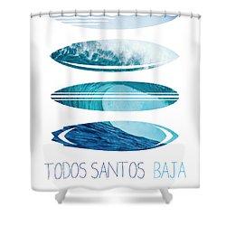 My Surfspots Poster-6-todos-santos-baja Shower Curtain
