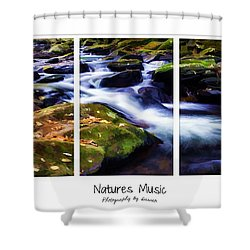 Natures Music Shower Curtain by Darren Fisher