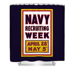 Navy Recruiting Week  Shower Curtain by War Is Hell Store