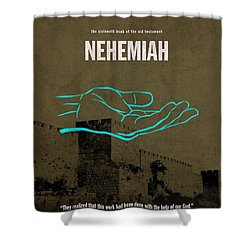 Nehemiah Books Of The Bible Series Old Testament Minimal Poster Art Number 16 Shower Curtain by Design Turnpike
