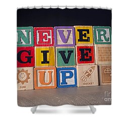 Never Give Up Shower Curtain by Art Whitton