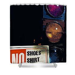 No Shoes No Shirt No Service Shower Curtain by Bill Owen