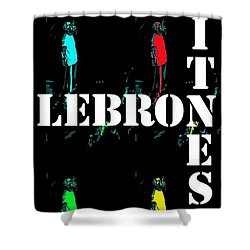 Now Witness Lebron James Shower Curtain by J Anthony