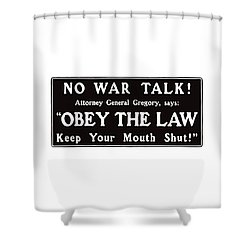 Obey The Law Keep Your Mouth Shut Shower Curtain by War Is Hell Store