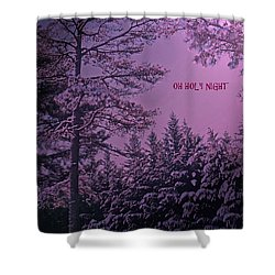 Oh Holy Night Shower Curtain by Lydia Holly